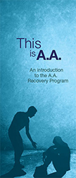 This is A.A. - An introduction to the A.A. Recovery Program